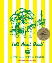 Talk About Good! Le Livre de la Cuisine de Lafayette
